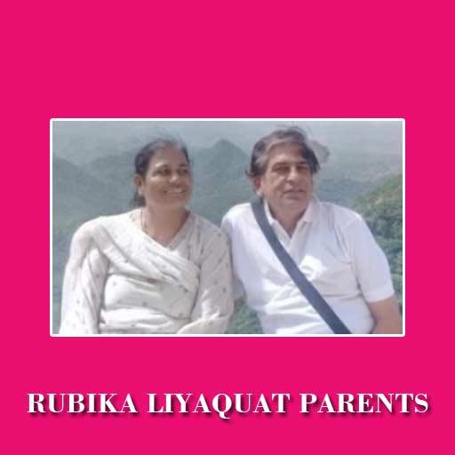 Rubika Liyaquat Parents
