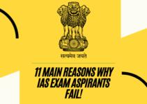 11 Main Reasons why IAS Exam Aspirants Fail!