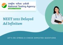 NEET 2021 Delayed Ad Infinitum: Let's De-Stress & Check Expected Questions
