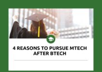 4 Reasons to pursue MTech after BTech